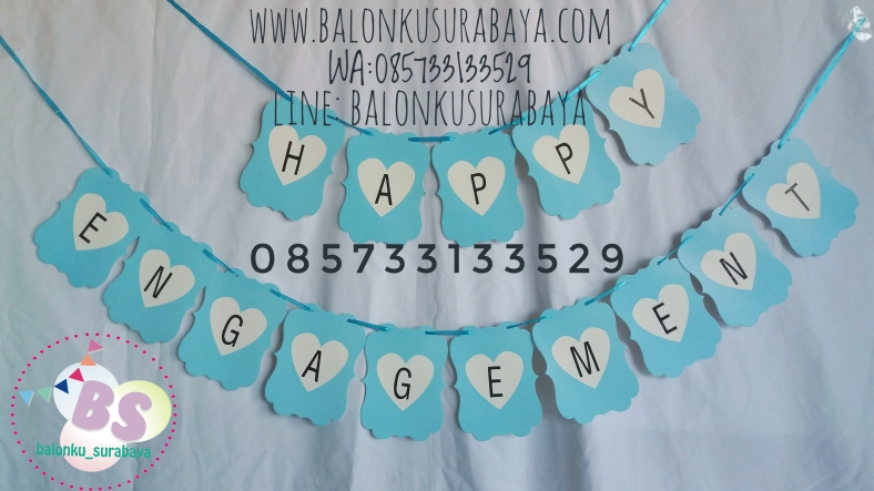 Bunting flag happy engagement, distributor balon, sablon balon, dekorasi balon, balon gas, tulisan dinding happy engagement