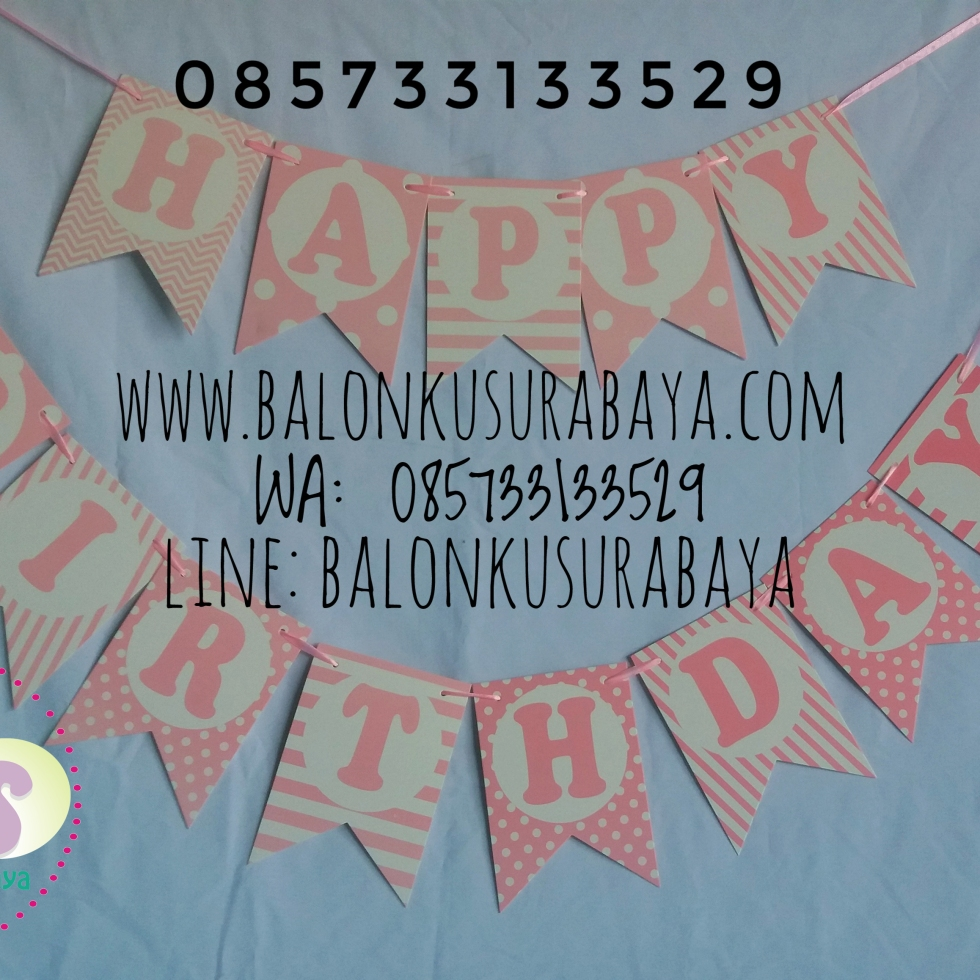 Bendera ulang tahun happy birthday, g happy birthday, tulisan dinding happy birthday, distributor balon, dekorasi balon, balon sablon, balon gas