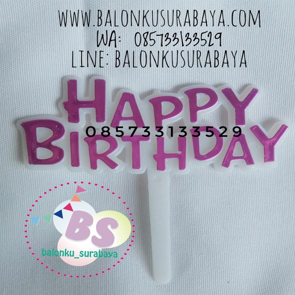 Cake topper Happy birthday, dekorasi balon, distributor balon, balon print, balon promosi, balon gas
