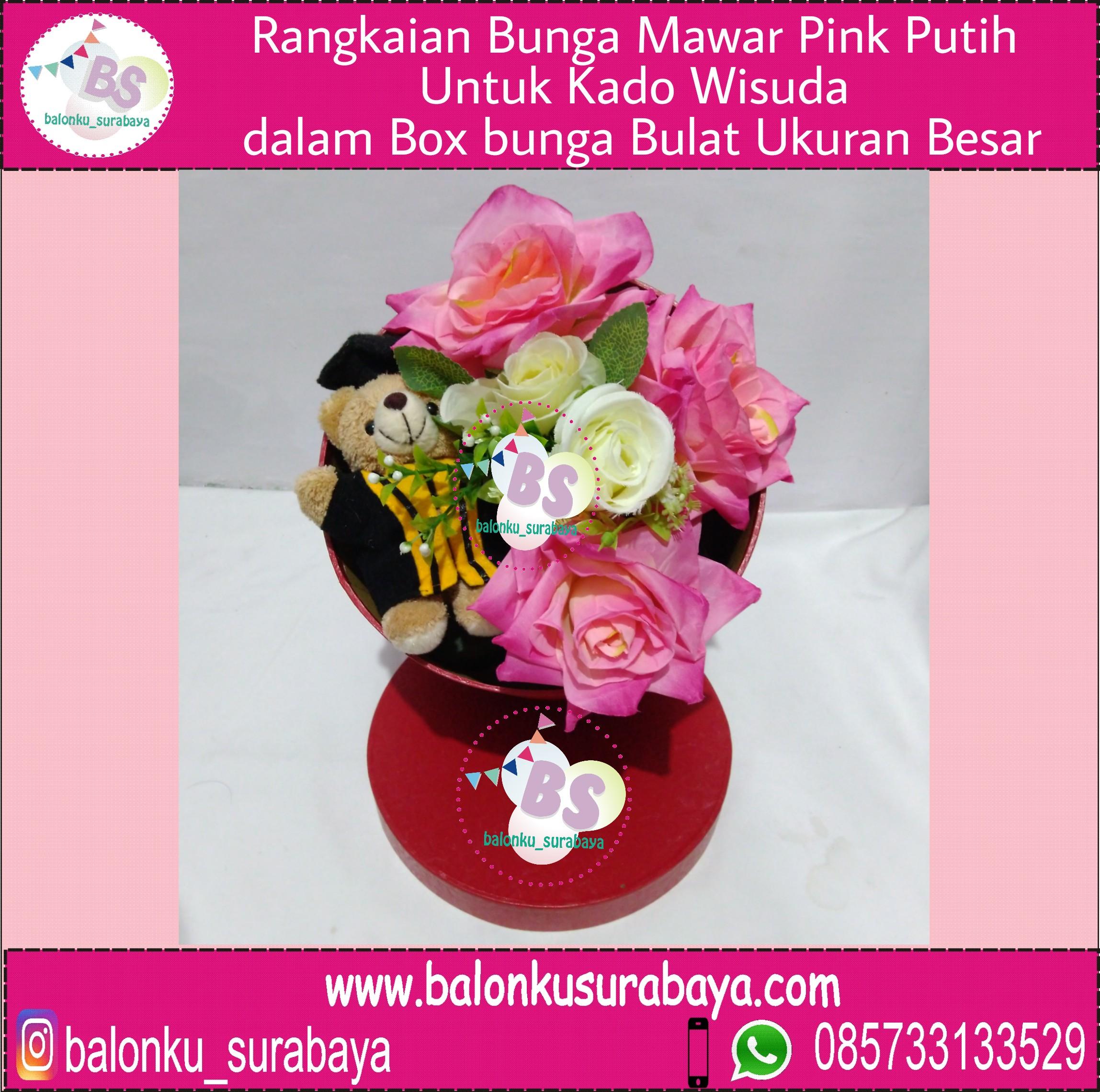 Rangkaian Bunga Mawar Pink Putih Untuk Kado Wisuda Dalam Box Bunga Bulat Ukuran Besar Balonku Surabaya