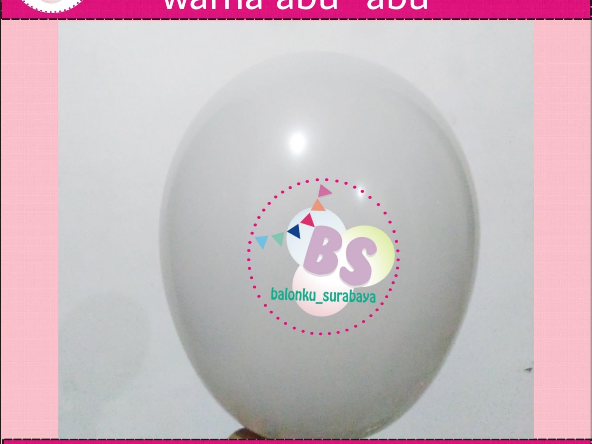 jual balon latex 5 inch abuabu, BAlon Gas,Bunga dekorasi,Rangkaian bunga artificial, Buket bunga, buket bunga mawar, harga buket bunga,Balon sablon, balon Printing, balon promosi, , Perlengkapan ulang tahun, Balon latex , balon doff, balon latex, balon doff merah, balon natal, balon agustusan, balon dekorasi, balonku Surabaya, 085733133529