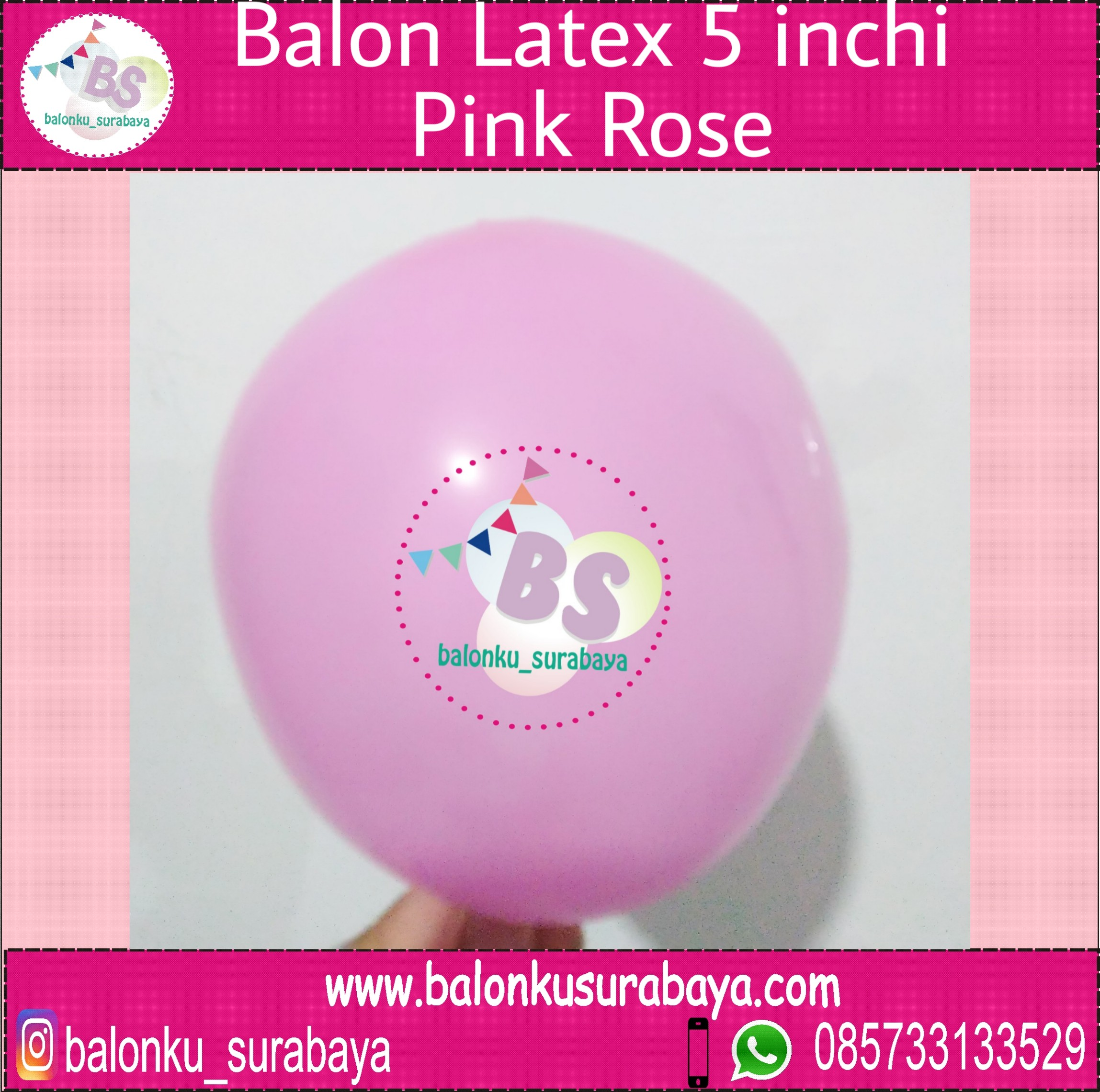 jual balon latex 5 inch pink rose, BAlon Gas,Bunga dekorasi,Rangkaian bunga artificial, Buket bunga, buket bunga mawar, harga buket bunga,Balon sablon, balon Printing, balon promosi, , Perlengkapan ulang tahun, Balon latex , balon doff, balon latex, balon doff merah, balon natal, balon agustusan, balon dekorasi, balonku Surabaya, 085733133529